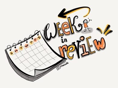 image of a hand drawn calendar with the words week in review